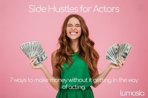 Side Hustles for Actors and Performers