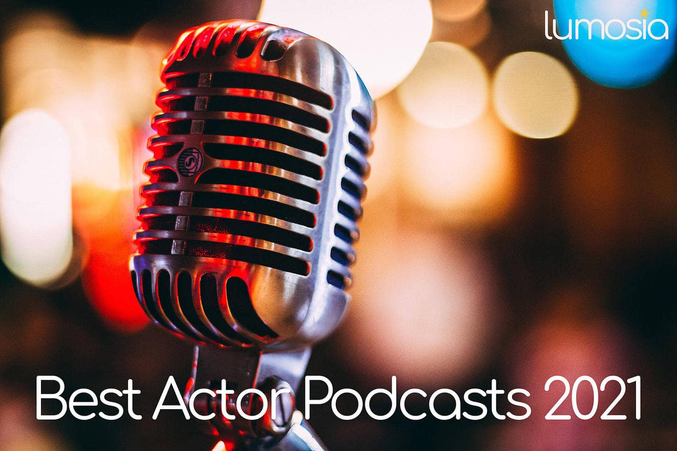 Best Actor Podcasts 2021