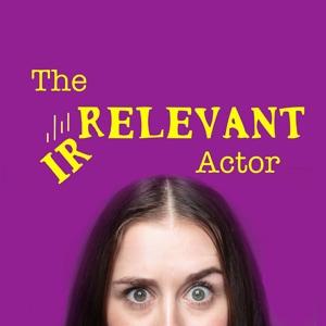 The Irrelevant Actor